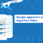 Google Index diventa Mobile con Google mobile-first