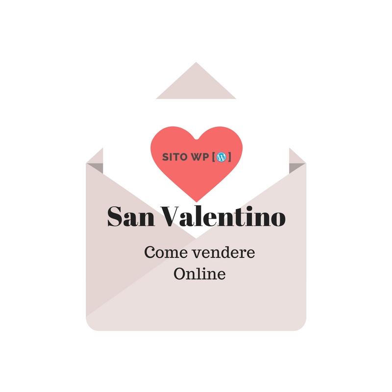 come vendere San Valentino