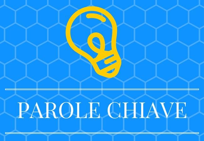 PAROLE-CHIAVE