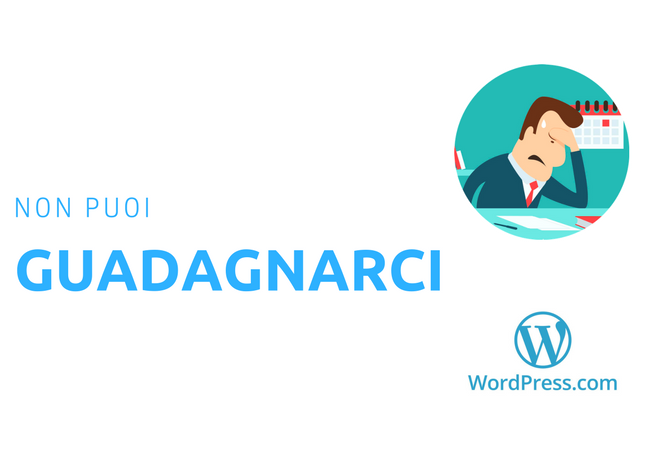 Wordpress.com non guadagni