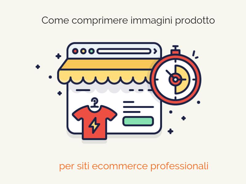 comprimere_immagini_prodotto_ecommerce