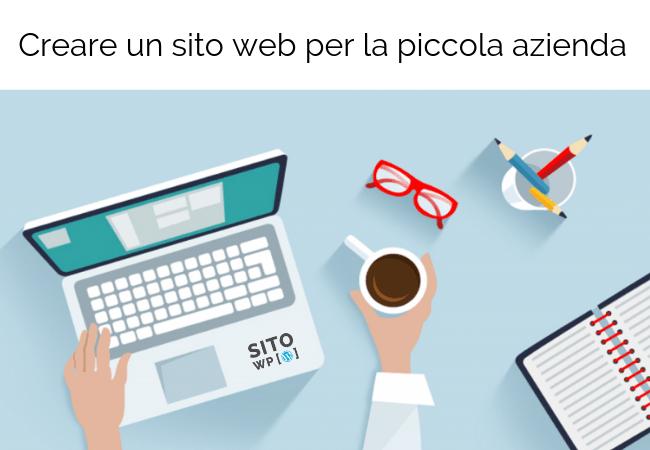 Creare sito web per piccola azienda
