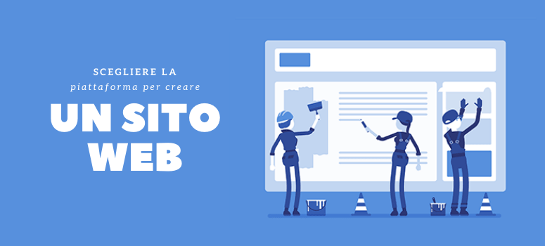 scegliere piattaforma creare sito web