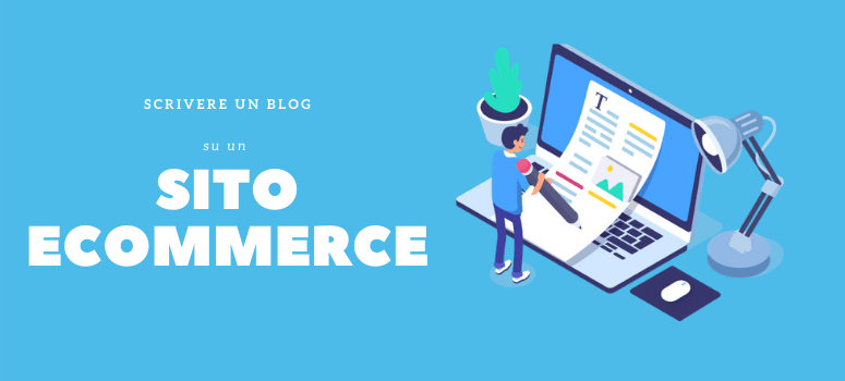 scrivere blog ecommerce