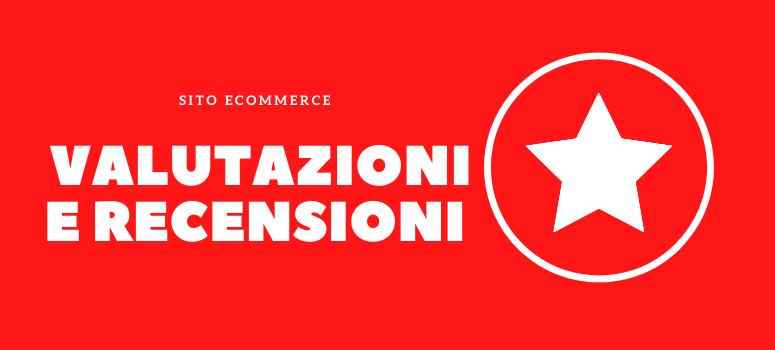 recensioni e valutazioni nell'ecommerce