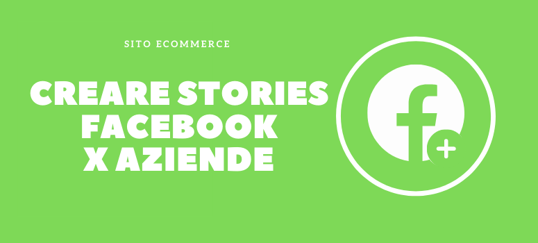 creare stories con pagina facebook